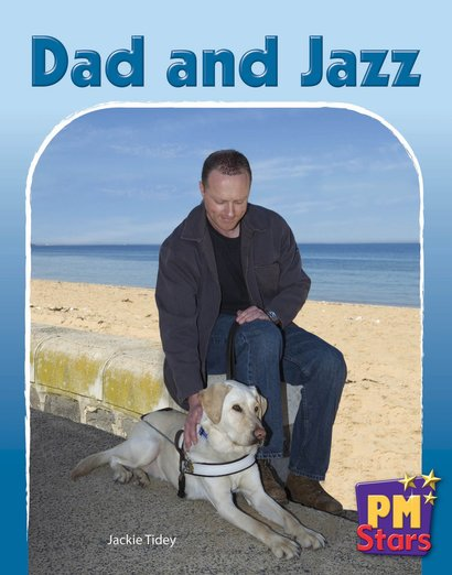 Dad and Jazz (PM Stars) Levels 9, 10, 11, 12