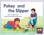 Pokey and the Slipper (PM Stars) Levels 9, 10, 11, 12
