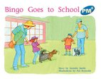 Bingo Goes to School (PM Plus Storybooks) Level 9