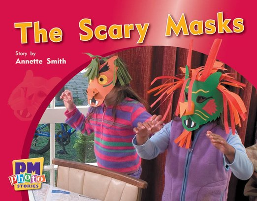 Scary Masks (PM Photo Stories) Levels 9, 10, 11