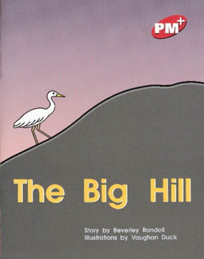 PM Red: The Big Hill (PM Plus Storybooks) Level 3 x 6