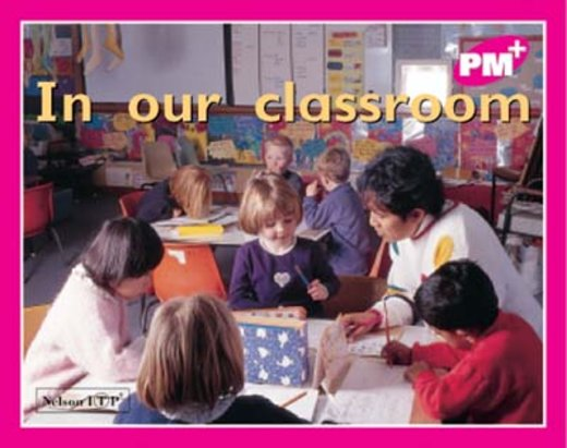 PM Magenta: In Our Classroom (PM Plus Starters) Level 1 x 6