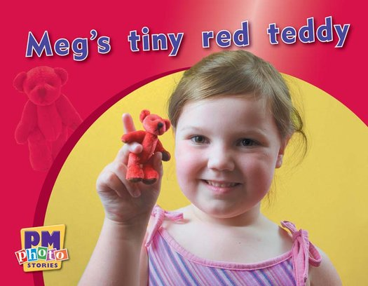 PM Magenta: Meg's Tiny Red Teddy (PM Photo Stories) Levels 2, 3 x 6