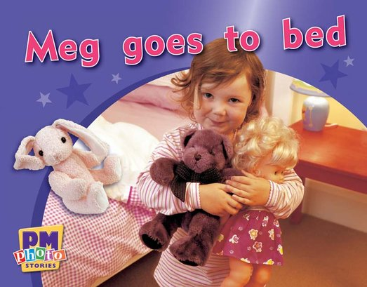 PM Magenta: Meg Goes to Bed (PM Photo Stories) Levels 2, 3 x 6