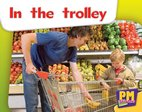 PM Magenta: In the Trolley (PM Starters) Level 2 x 6