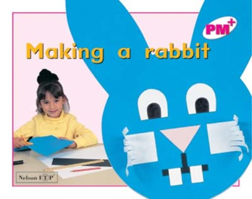 Making a Rabbit (PM Plus) Level 1, 2