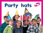 Party Hats (PM Plus) Level 2