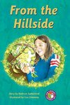PM Sapphire: From the Hillside (PM Chapter Books) Level 30 x 6
