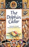 PM Sapphire: The Dolphin Caller (PM Chapter Books) Level 30 x 6