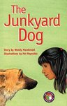 PM Emerald: The Junkyard Dog (PM Chapter Books) Level 26 x 6