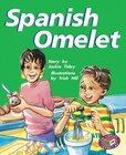 PM Silver: Spanish Omelette (PM Storybooks) Level 24 x 6