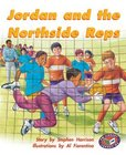 PM Silver: Jordan and the Northside Reps (PM Storybooks) Level 24 x 6