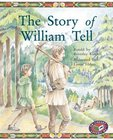 PM Silver: The Story of William Tell (PM Storybooks) Level 24 x 6