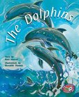 PM Gold: The Dolphins (PM Storybooks) Level 22 x 6