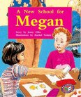 PM Purple: A New School for Megan (PM Storybooks) Level 19 x 6