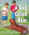 PM Purple: A Dog Called Bear (PM Storybooks) Level 19 x 6