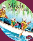 PM Orange: Mitch to the Rescue (PM Storybooks) Levels 15, 16 x 6