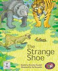 PM Silver: The Strange Shoe (PM Traditional Tales and Plays) Levels 23, 24 (6 books)