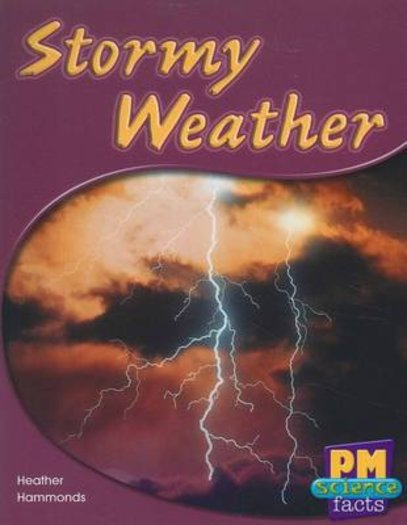 PM Green: Stormy Weather (PM Science Facts) Levels 14, 15 x 6