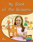 PM Green: My Book of the Seasons (PM Science Facts) Levels 14, 15 x 6