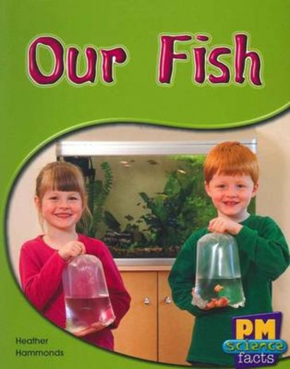 PM Yellow: Our Fish (PM Science Facts) Levels 8, 9 x 6