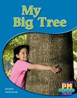 PM Red: My Big Tree (PM Science Facts) Levels 5, 6 x 6
