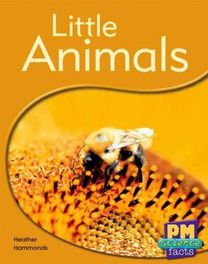 PM Yellow: Little Animals (PM Science Facts) Levels 8, 9 x 6