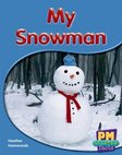 PM Red: My Snowman (PM Science Facts) Levels 5, 6 x 6