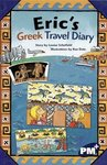 PM Sapphire: Eric's Greek Travel Diary (PM Plus Chapter Books) Level 30 x 6