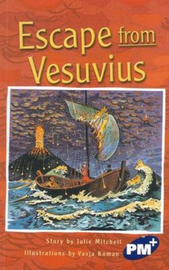 PM Sapphire: Escape from Vesuvius (PM Plus Chapter Books) Level 30 x 6
