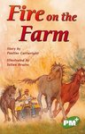 PM Emerald: Fire on the Farm (PM Plus Chapter Books) Level 26 x 6