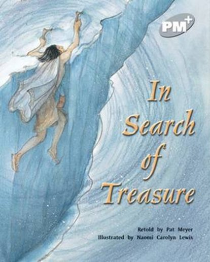 PM Silver: In Search of Treasure (PM Plus Storybooks) Level 24 x 6