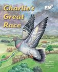 PM Silver: Charlie's Great Race (PM Plus Storybooks) Level 24 x 6