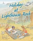 PM Silver: Holiday at Lighthouse Rock (PM Plus Storybooks) Level 24 x 6