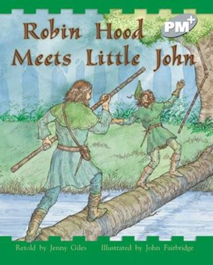 PM Silver: Robin Hood Meets Little John (PM Plus Storybooks) Level 24 x 6