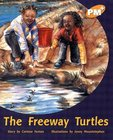 PM Gold: The Freeway Turtles (PM Plus Storybooks) Level 22 x 6