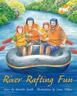 PM Gold: River Rafting Fun (PM Plus Storybooks) Level 21 x 6