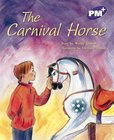 PM Purple: The Carnival Horse (PM Plus Storybooks) Level 20 x 6