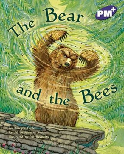 PM Purple: The Bear and the Bees (PM Plus Storybooks) Level 19 x 6