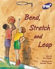 PM Purple: Bend, Stretch and Leap (PM Plus Storybooks) Level 19 x 6
