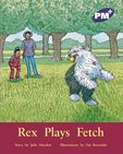 PM Purple: Rex Plays Fetch (PM Plus Storybooks) Level 19 x 6