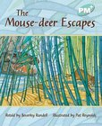 PM Turquoise: The Mouse-deer Escapes (PM Plus Storybooks) Level 18 x 6