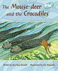 PM Turquoise: The Mouse-deer and the Crocodiles (PM Plus Storybooks) Level 18 x 6