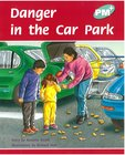 PM Turquoise: Danger at the Car Park (PM Plus Storybooks) Level 18 x 6