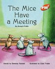 PM Orange: The Mice Have a Meeting (PM Plus Storybooks) Level 16 x 6