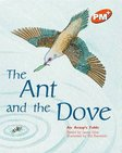 PM Orange: The Ant and the Dove (PM Plus Storybooks) Level 15 x 6
