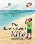 PM Orange: The Blow-Away Kite (PM Plus Storybooks) Level 15 x 6
