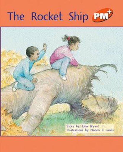 PM Orange: The Rocket Ship (PM Plus Storybooks) Level 15 x 6