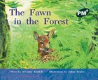 PM Green: The Fawn in the Forest (PM Plus Storybooks) Level 14 x 6