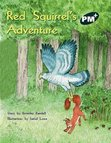 PM Green: Red Squirrel's Adventures (PM Plus Storybooks) Level 14 x 6